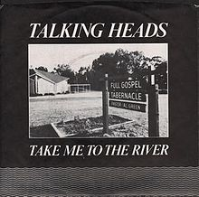 Talking Heads | Take Me to the River